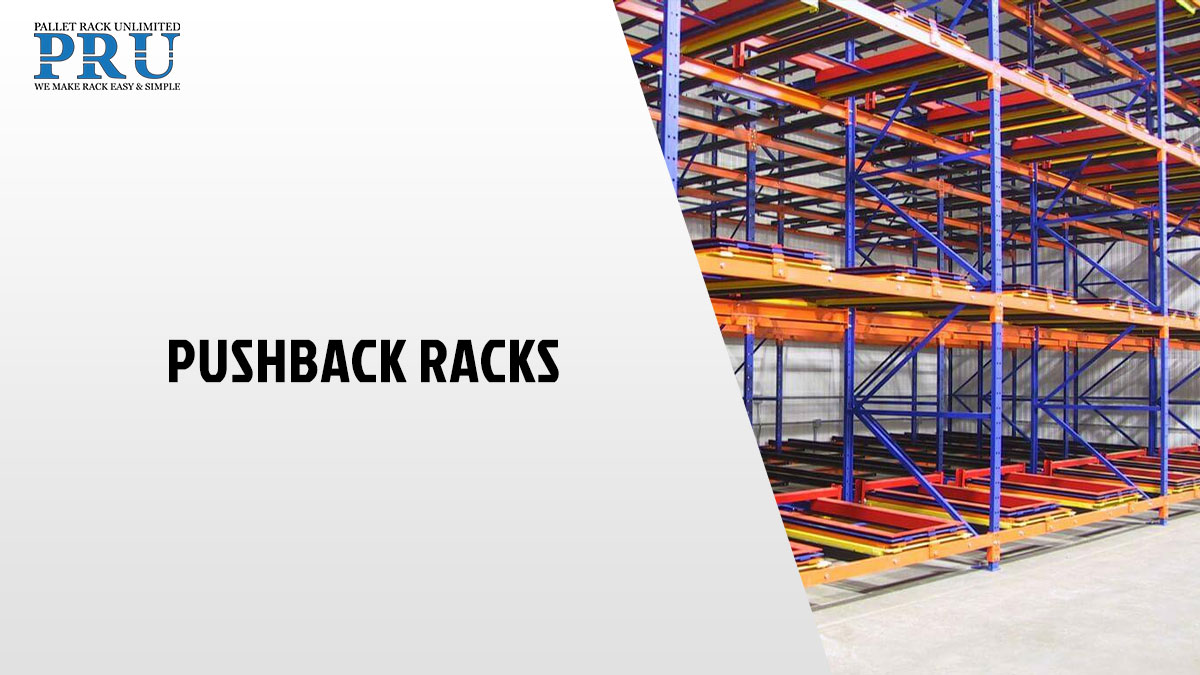 pushback-racks-for-warehouse-pallet-rack-unlimited-atlanta-georgia