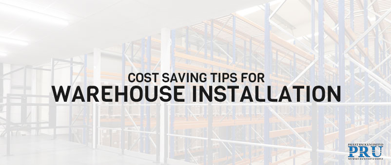 warehouse-cost-saving-tips-article-by-pallet-rack-unlimited